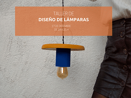 La Clandestina de Poblenou Taller de diseño de lamparas