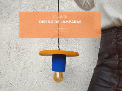 Taller de diseño y creación de lámparas